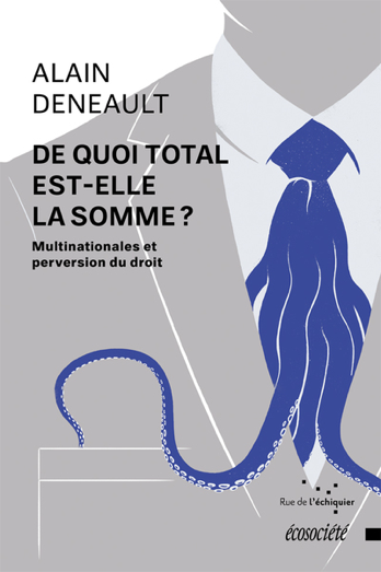 Alain deneault total