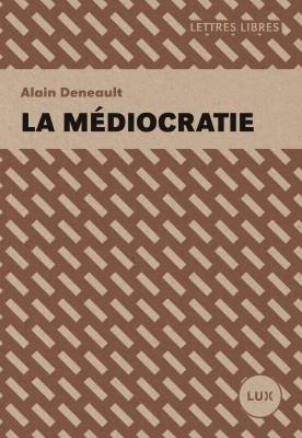La Médiocratie