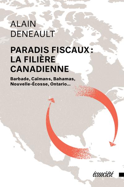 Paradis fiscaux la filière canadienne