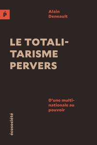 Totalitarisme pervers ecosociété